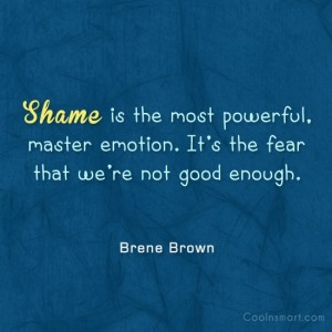 shame brene brown quote
